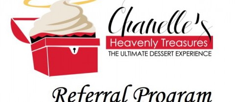 Chanelle's Heavenly Treasures Referral Program